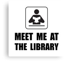 Meet Me At Library Canvas Print