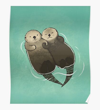 Significant Otters - Otters Holding Hands Poster