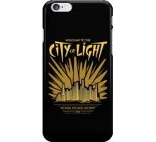 Welcome to the City of Light iPhone Case/Skin