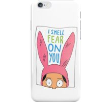Louise Belcher: I Smell Fear On You iPhone Case/Skin