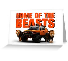HOME OF THE BEASTS Greeting Card