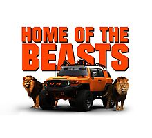 HOME OF THE BEASTS Photographic Print