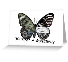 To Pimp A Butterfly Greeting Card
