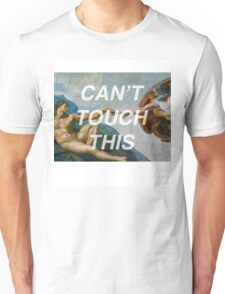 CAN'T TOUCH THIS - Creation of Adam Unisex T-Shirt