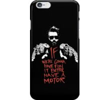 If we're gonna have fun... iPhone Case/Skin