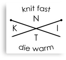 Knit Fast Die Warm - Sticker Canvas Print