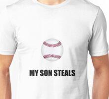 Son Steals Baseball Unisex T-Shirt