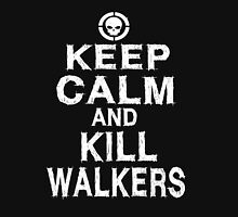 Keep Calm and Kill Walkers Unisex T-Shirt