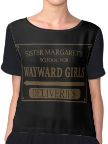 Sister Margaret's School for Wayward Girls Chiffon Top