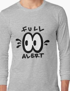 Full Alert Long Sleeve T-Shirt