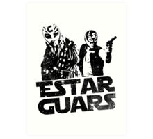 Estar Guars Art Print