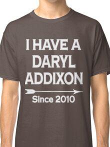 I have a Daryl Addixon - Walking Dead Classic T-Shirt