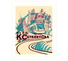 Exclusive ORIGINAL VERSION - KC Streetcar Grand Opening Commemorative Poster Art Print