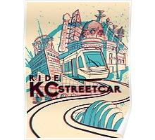 Exclusive ORIGINAL VERSION - KC Streetcar Grand Opening Commemorative Poster Poster