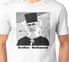 Brother Nathanael with Title Unisex T-Shirt
