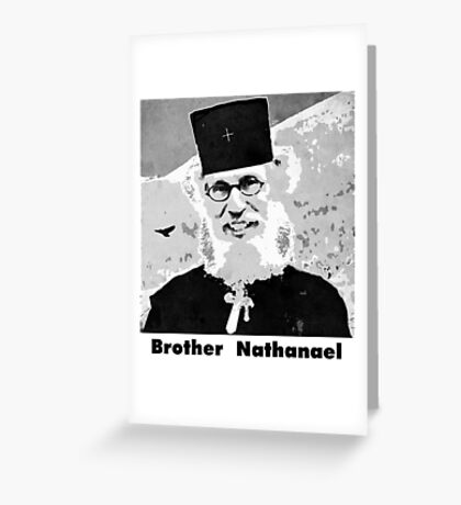 Brother Nathanael with Title Greeting Card