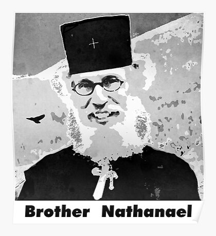 Brother Nathanael with Title Poster