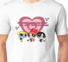PPG Support Your Sisters, Not Just Your Cis-ters Unisex T-Shirt