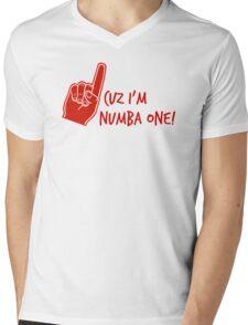 Cuz I'm Numba One Mens V-Neck T-Shirt