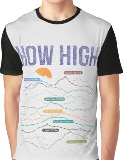 how high Graphic T-Shirt