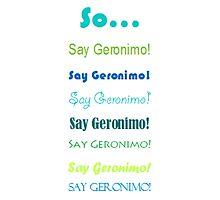 "Sheppard ""Geronimo!"" Photographic Print"
