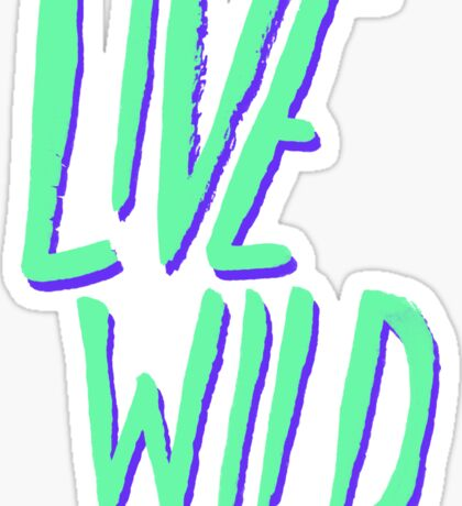 Live Wild: Alaska Sticker