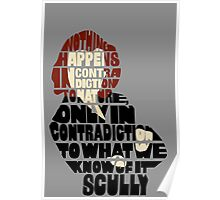 Scully typography quote  Poster