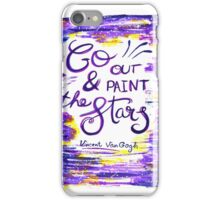 Van Gogh - Go Out And Paint The Stars iPhone Case/Skin