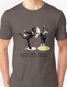 Rich Cats Frug Unisex T-Shirt