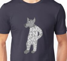 A wolf in sheep's clothing Unisex T-Shirt
