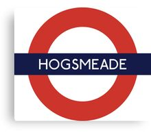 Hogsmeade Underground Sign- Harry Potter Canvas Print