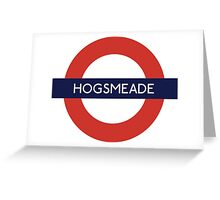 Hogsmeade Underground Sign- Harry Potter Greeting Card