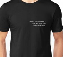 DON'T LOSE YOURSELF  Unisex T-Shirt