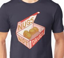 """Nugs Not Drugs"" Unisex T-Shirt"