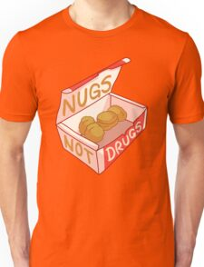 """Nugs Not Drugs"" Unisex T-Shirt"