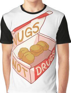 """Nugs Not Drugs"" Graphic T-Shirt"