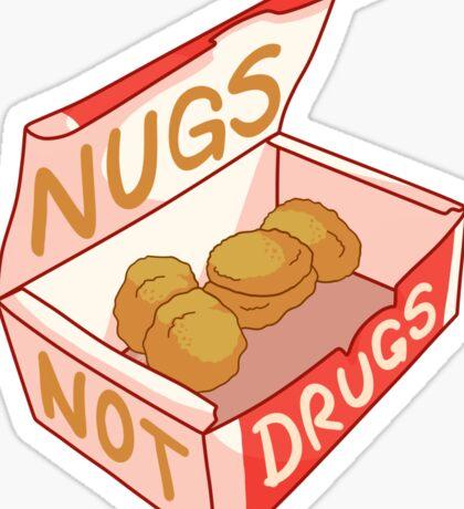 """""""Nugs Not Drugs"""" Sticker"""