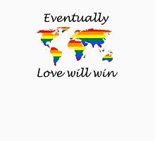 Love will win Unisex T-Shirt