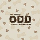 Obsessive Dog Disorder by Susan S. Kline