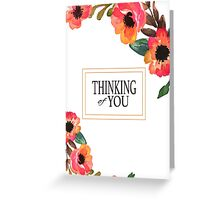 """Thinking of You - Floral Border"" Greeting Card Greeting Card"