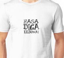 HASA DIGA EEBOWAI Unisex T-Shirt