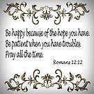 Romans 12:12 by Albert