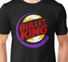 Bullet King - Loot it Your Way Unisex T-Shirt
