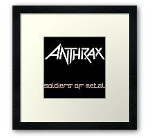 ANTHRAX SOLDIER OF METAL Framed Print