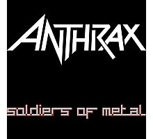 ANTHRAX SOLDIER OF METAL Photographic Print