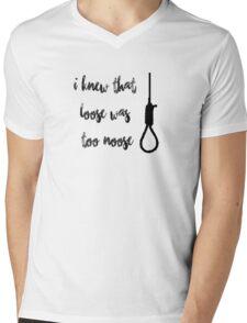 I knew that loose was too noose Mens V-Neck T-Shirt