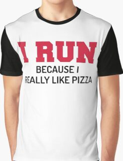 I Run Pizza Funny Quote Graphic T-Shirt