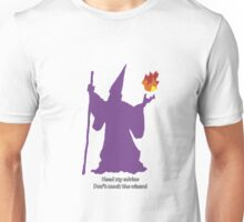 Don't mock the wizard Unisex T-Shirt