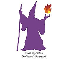 Don't mock the wizard Photographic Print