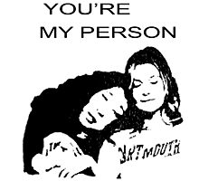 Youre My Person Photographic Print